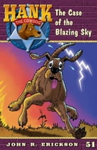 The Case of the Blazing Sky