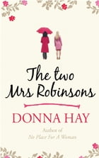 The Two Mrs Robinsons by Donna Hay