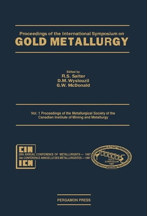 Proceedings of the Metallurgical Society of the Canadian Institute of Mining and Metallurgy