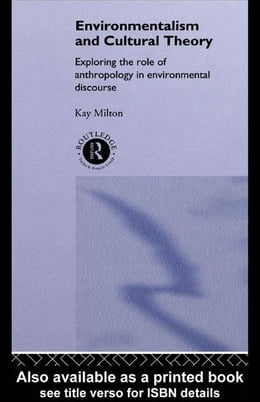 Book Environmentalism and Cultural Theory by Milton, Kay