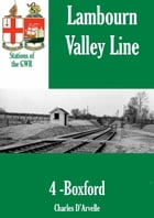 Boxford Station: Stations of the Great Western Railway GWR by Charles Darvelle