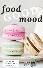 Good Food, Good Mood by Leanne Goncalves