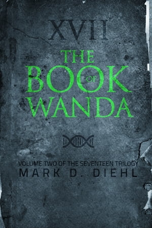 The Book of Wanda, Vol. Two of the Seventeen Trilogy