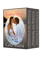Wedding Dreams Boxed Set: Contemporary Romance by Cara Marsi