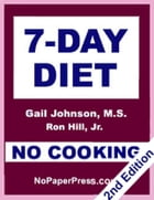 7-Day No-Cooking Diet by Gail Johnson
