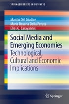 Social Media and Emerging Economies: Technological, Cultural and Economic Implications