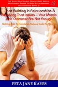 Trust Building In Relationships & Resolving Trust Issues: Your Morals And Character Are Not Enough -The Bikini Relationship Rescue Series Book 3 f0ef1b4e-3bd4-43f4-8483-1a3a13f47dd8
