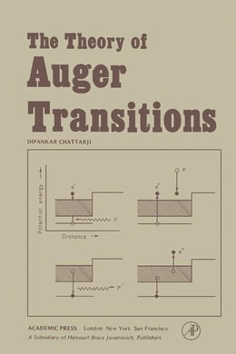 Book The Theory of Auger Transitions by Chattarji, D