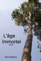 L'Âge Immortel by Henri Debidour
