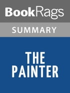The Painter by Peter Heller l Summary & Study Guide by BookRags
