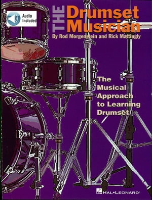 The Drumset Musician (Music Instruction) by Rick Mattingly