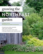 Growing the Northeast Garden Cover Image