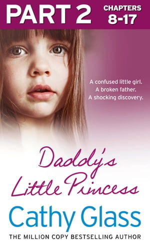 Daddy?s Little Princess: Part 2 of 3