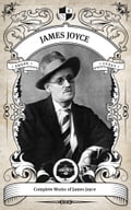 The Complete Works of James Joyce 882557ec-2a2a-4413-991d-ad1682a6710f