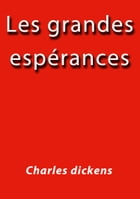 Les grandes espérances by Charles Dickens