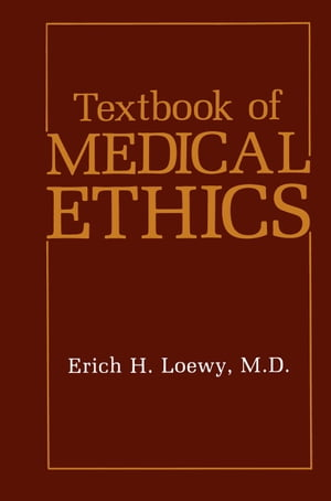 Textbook of Medical Ethics