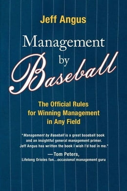 Book Management by Baseball: The Official Rules for Winning Managemen by Jeff Angus