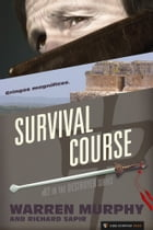 Survival Course: The Destroyer #82 by Warren Murphy