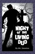 Night of the Living Dud fe26d353-df1b-44ff-9b34-0c1f4293e6b1