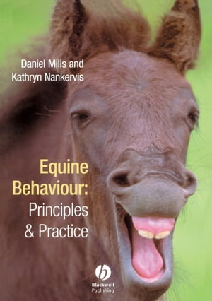 Equine Behaviour Principles and Practice