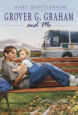 Book Grover G. Graham and Me by Mary Quattlebaum