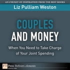Couples and Money: When You Need to Take Charge of Your Joint Spending by Liz Weston