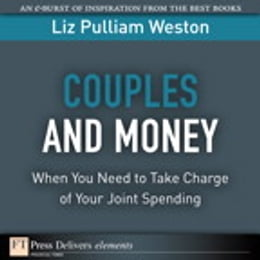 Book Couples and Money: When You Need to Take Charge of Your Joint Spending by Liz Weston