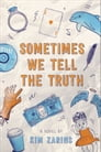 Sometimes We Tell the Truth Cover Image