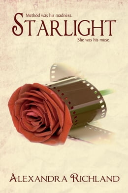 Book Starlight (The Starlight Trilogy Book #1) by Alexandra Richland