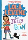 Lola Levine Meets Jelly and Bean Cover Image
