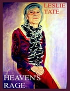 Heaven's Rage by Leslie Tate