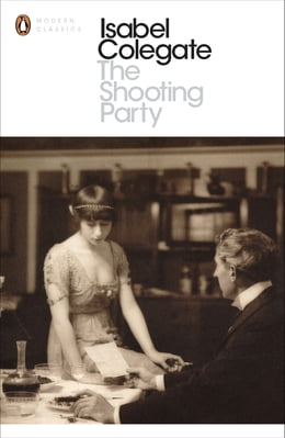 Book The Shooting Party by Isabel Colegate