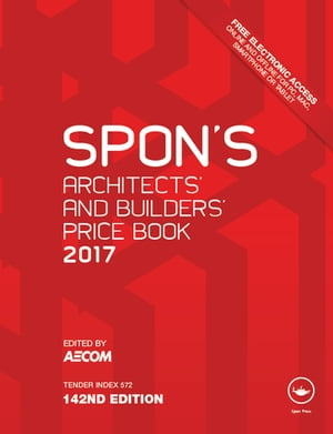 Spon's Architects' and Builders' Price Book 2017