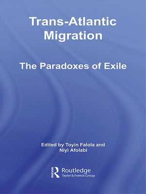 Trans-Atlantic Migration The Paradoxes of Exile