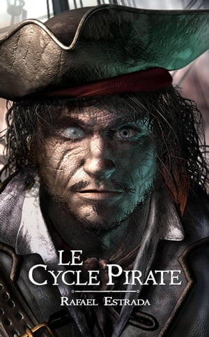 Le cycle pirate