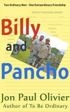 Billy and Pancho by Jon Paul Olivier