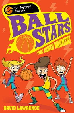 Book Ball Stars 1: The Bench Warmers by David Lawrence