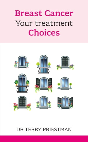Breast Cancer Your treatment choices
