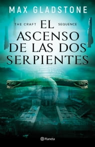 The Craft Sequence. El ascenso de las dos serpientes