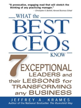 Book What the Best CEOs Know by Krames, Jeffrey A.