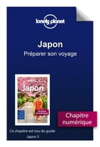 Japon - Préparer son voyage by Lonely Planet