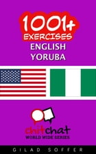1001+ Exercises English - Yoruba by Gilad Soffer