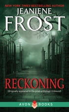 Reckoning: From Unbound by Jeaniene Frost