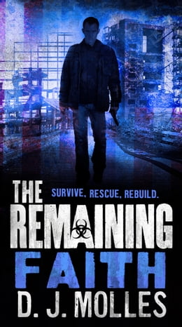 Book The Remaining: Faith: A Novella by D.J. Molles