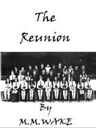The Reunion by MM Wake