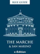 Blue Guide The Marche and San Marino by Ellen Grady