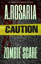 Zombie Scare by A.Rosaria
