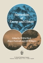 Interactions of Energy and Climate: Proceedings of an International Workshop held in Münster, Germany, March 3–6, 1980 by W. Bach
