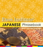 Japanese Phrasebook by Eton Institute