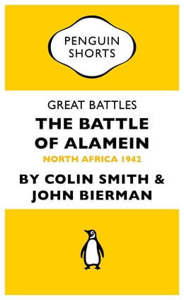 Book Great Battles: The Battle of Alamein: North Africa 1942 by Colin Smith